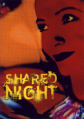 SHARED NIGHT